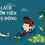 Kiếm tiền thụ động từ Bitcoin - (10 CÁCH KIẾM TIỀN TỐT NHẤT)