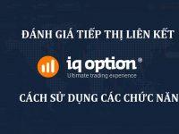 Đánh giá IQ Option Afflitate - Cách sử dụng các chức năng từ A đến Z